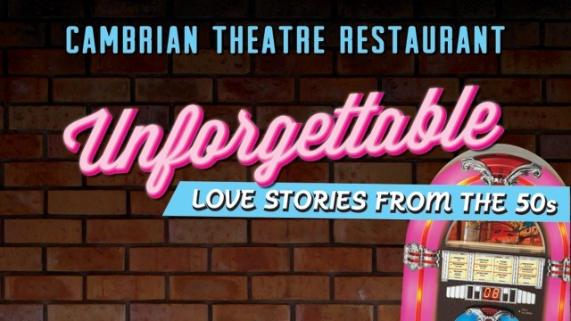 Unforgettable: Love Stories from the 50s